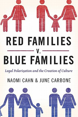 Red Families V. Blue Families By Cahn, Naomi/ Carbone, June
