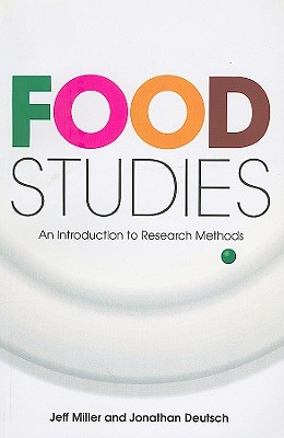 Food Studies By Miller, Jeff/ Deutsch, Jonathan